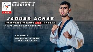 🔴 LIVE 2 : Improve your footwork reaction l Taekwondo Europe Instructors Squad : Jaouad Achab