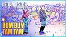 Just Dance 2019 Bum Bum Tam Tam by MC Fioti Future J Balvin Stefflon Don Juan Magan US