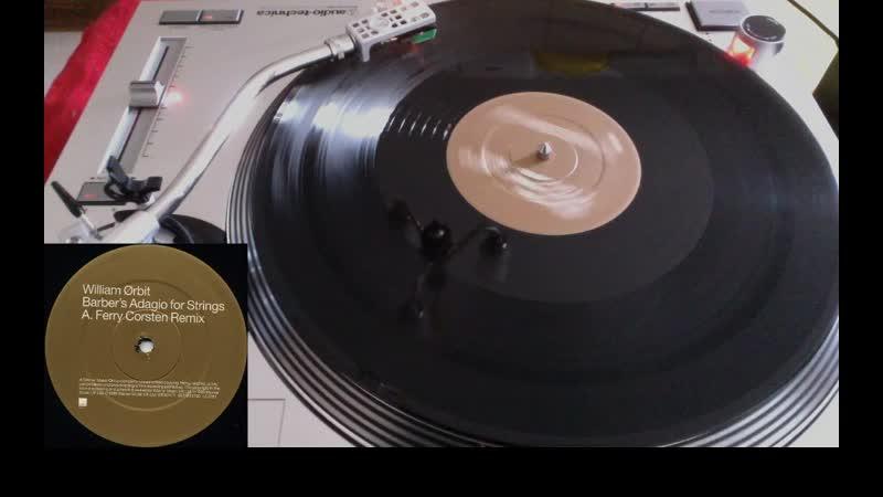 William Ørbit* Barber's Adagio For Strings Ferry Corsten remix