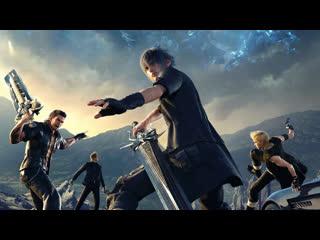 Final Fantasy XV - Прохождение #4. (без комментариев)