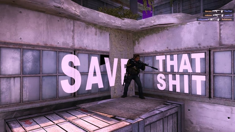 SAVE THAT SHIT CSGO Edit