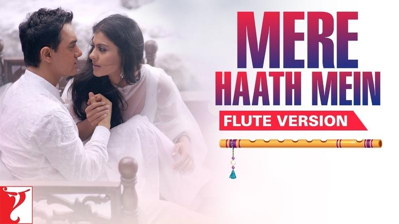 Flute Version Mere Haath Mein Fanaa Jatin Lalit Prasoon Joshi Vijay Tambe