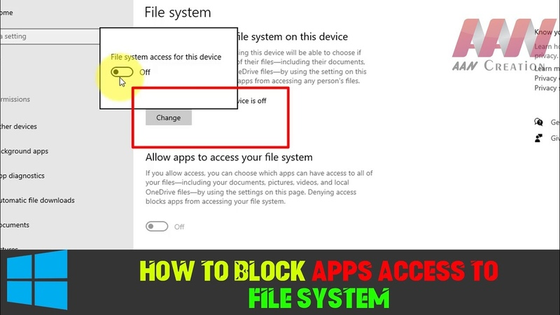 How to Block Apps Access to File System on Windows 10