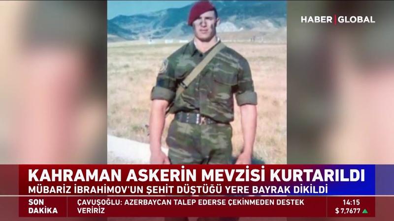 Mübariz İbrahimovun Şehit Düştüğü Yere Bayrak Dikildi! Kahraman Askerin Mevzisi Kurtarıldı