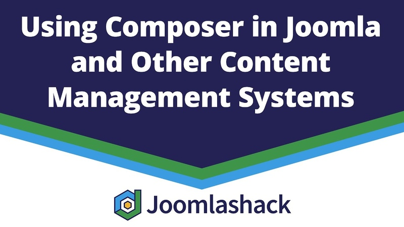 Using Composer in Joomla and Other Content Management Systems with Anibal Sanchez