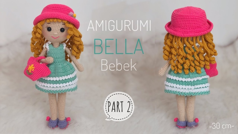 PART 2 | FINAL Amigurumi BELLA Bebek Yapılışı (Amigurumi Free Pattern) ENG SUBTITLES ON