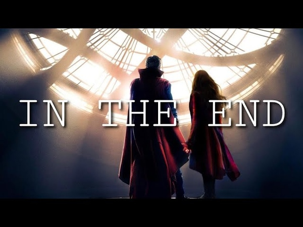Wanda X Stephen Scarlet Witch X Dr. Strange | In The End (IW ENDGAME only)