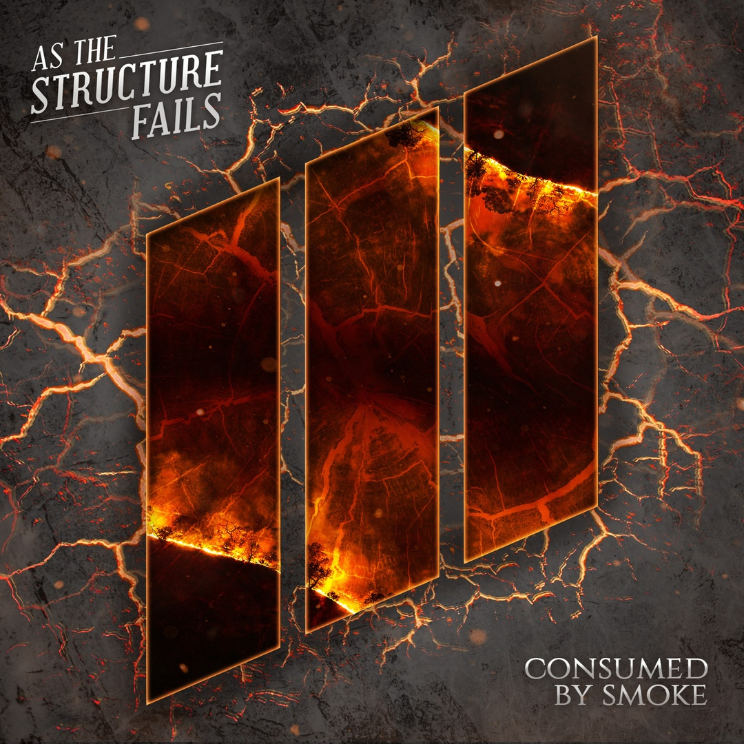 As The Structure Fails - Consumed by Smoke [single] (2020)