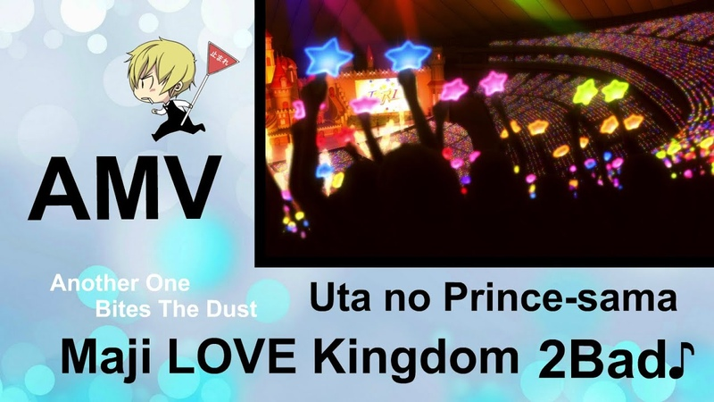 AMV Uta no Prince sama Maji LOVE Kingdom 2 Bad