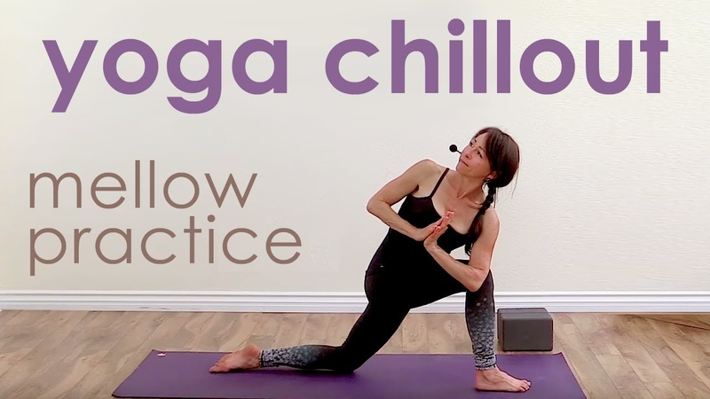 Yoga Chillout Mellow Yoga Practice