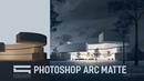 Matte Painting for Architecture - Photoshop Architecture