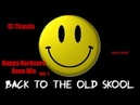 ♫ Happy Hardcore Rave Mix Vol. 1 1993-1996 Vinyl-Mix by DJ Thanda HD