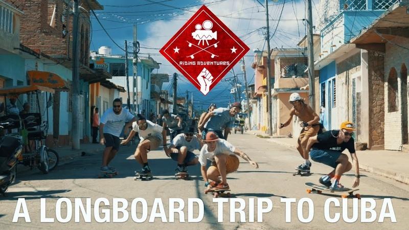 RIDING ADVENTURES A LONGBOARD TRIP TO CUBA