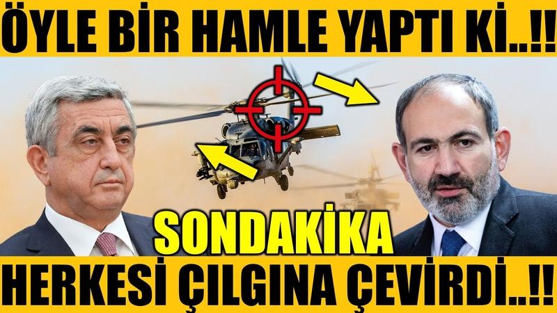 PAŞİNYAN ÖYLE BİRŞEY YAPTI Kİ..!! HERKES ÇILGINA DÖNDÜ..!! (Azerbaycan Türkiye Son Dakika)