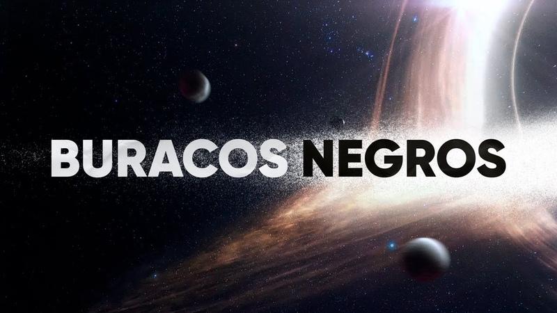 Buracos Negros Explicados