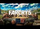 Far Cry 5 (Прохождение №3)