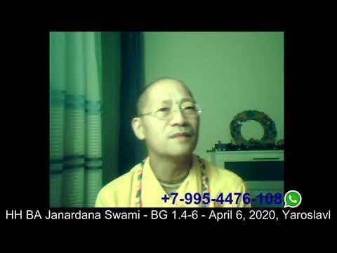 HH BA Janardana Swami - BG 1.4-6 - April 6, 2020, Yaroslavl