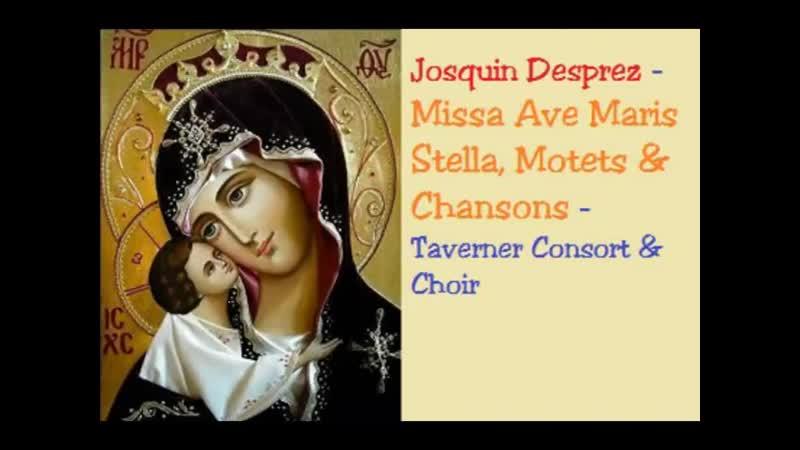 Josquin Desprez Missa Ave Maris Stella Motets Chansons Taverner Consort and Choir Andrew Parrott 1993