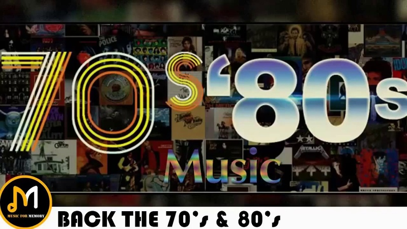 Best Songs Of The 70s and 80s - 70s and 80s Greatest Hits Playlist