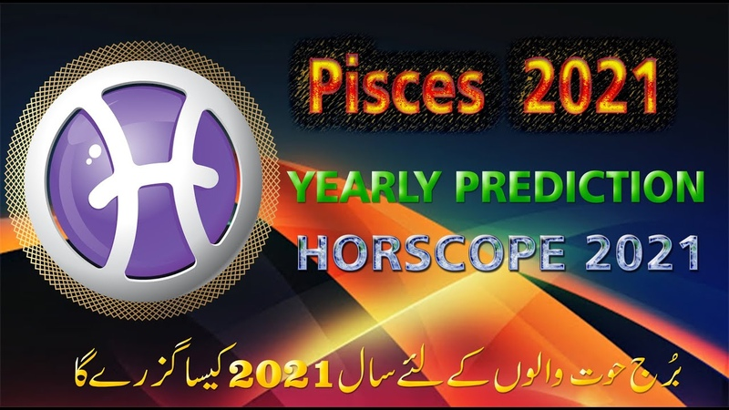 Pisces Horoscope Pisces Yearly prediction For 2021 By ASTROLOGER M S Bakar Urdu Hindi