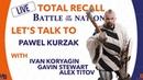 BotN Total Recall with Pawel Kurzak