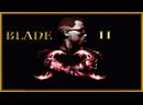 Блэйд 2 (2002) (Blade II) HD 5K