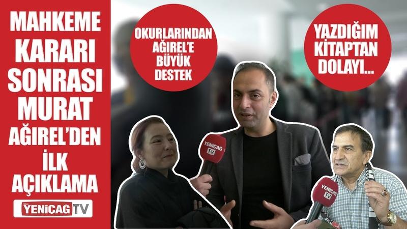 Mahkeme kararı sonrası Murat Ağırel'den ilk açıklama