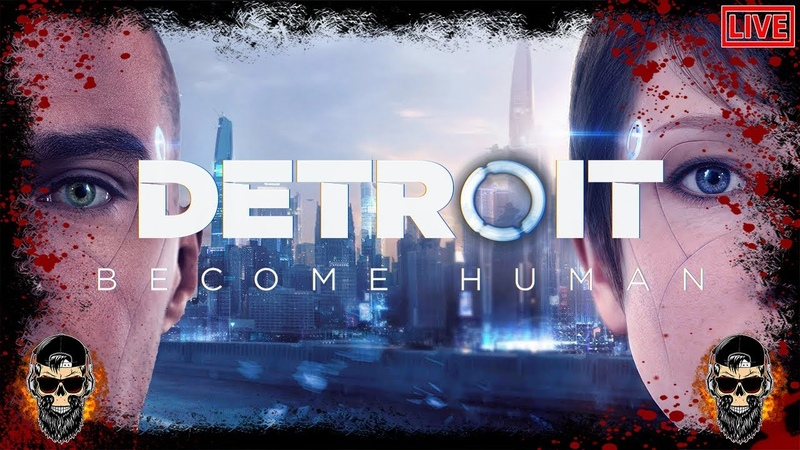 В МИРЕ ЧЕЛОВЕКООБРАЗНЫХ АНДРОИДОВ ПРОХОЖДЕНИЕ [Detroit Become Human] 2