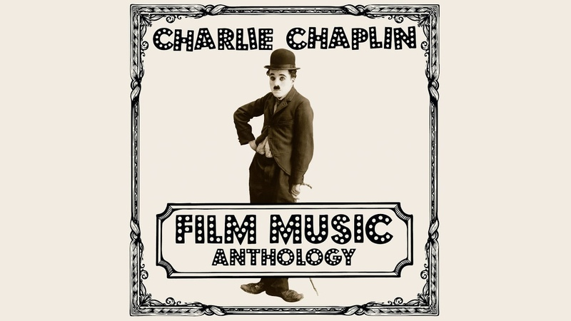 Charlie Chaplin Film Music Anthology Forgotten From Sunnyside