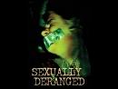 Sexually Deranged 2012