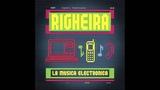 Righeira - La Musica Electronica