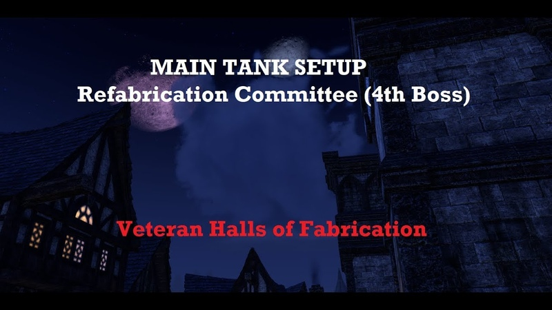 VHoF Main Tank Setup (4th Boss/Refabrication Committee) | ESO Summerset