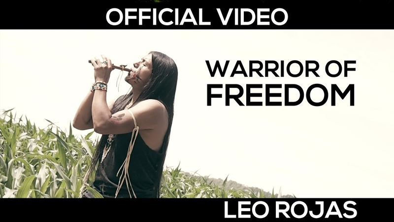 Leo Rojas - Warrior of Freedom - Official MusicVideo