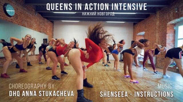 SHENSEEA INSTRUCTIONS Choreography by DHQ Anna Stukacheva QUEENS IN ACTION Intensive Nizhny Novgorod