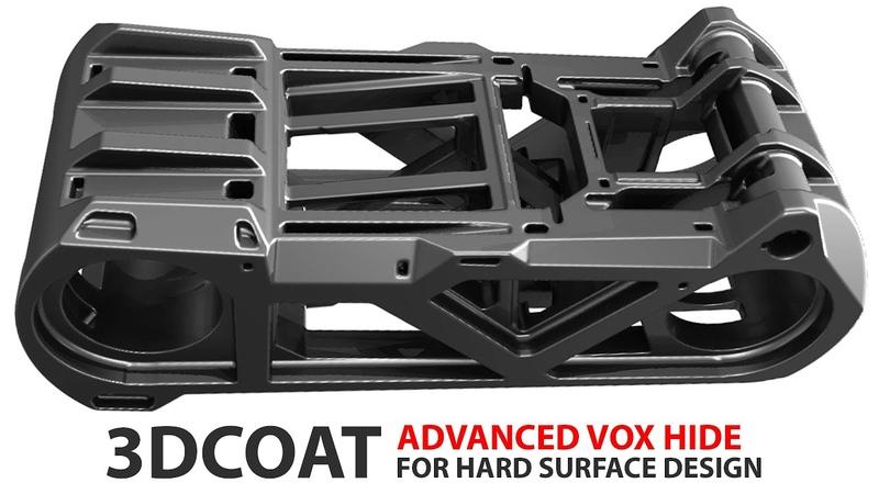 3D Coat Advanced Vox Hide For Hard Surface Design