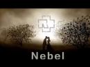 Rammstein - Nebel (Unofficial).mp4
