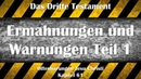 61 1 ERMAHNUNGEN WARNUNGEN TEIL 1 ❤️ DAS DRITTE TESTAMENT ❤️ Offenbarungen von Jesus Christus