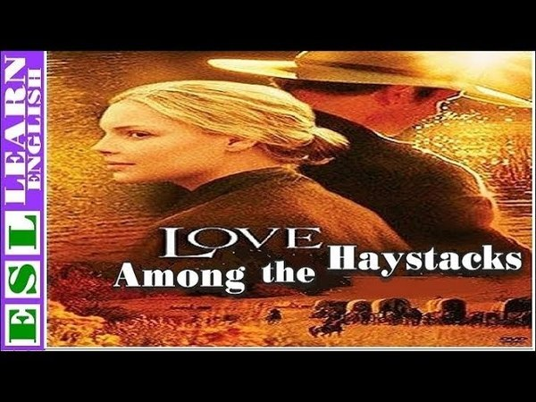 Learn English Through Story ★ Subtitles ✦ Love Among the Haystacks by D H Lawrence
