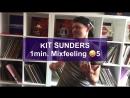 Kit Sunders 1 min Mixfeeling 5