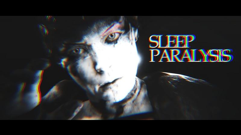 ♔ sleep paralysis. | gmv