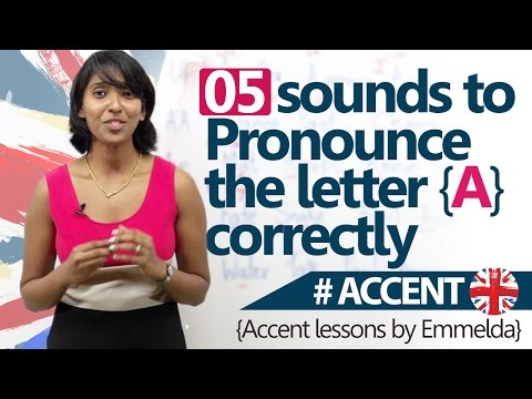 05 Sounds to pronounce A correctly - Accent English Pronunciation Lesson.