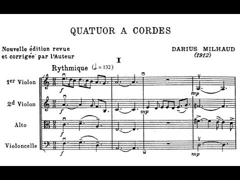 Darius Milhaud - String Quartet No. 1, Op. 5 (1912)
