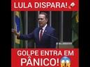 Lula Dispara Golpe entra em Pânico