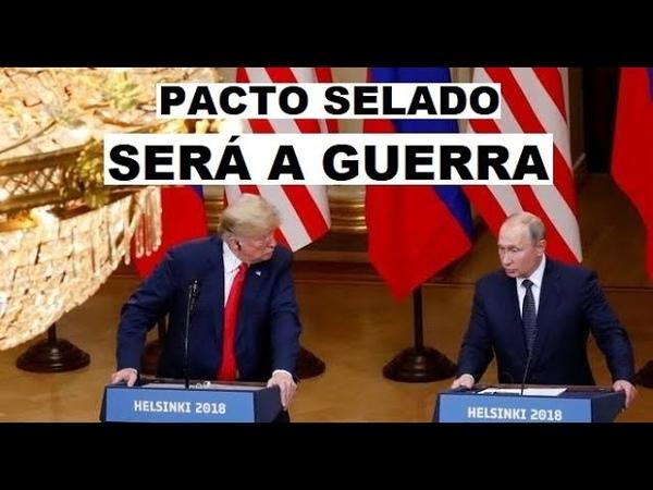 PACTO SELADO SERÁ A GUERRA