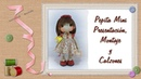Tutorial Pepita Mini Presentación montaje y calzones Presentation assembly and shorts