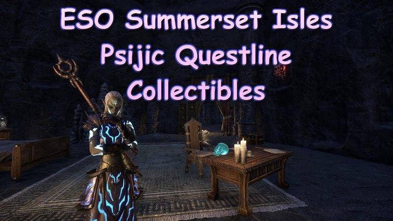 ESO Summerset Isles Psijic Order Collectibles