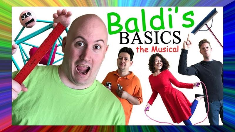 BALDI'S BASICS THE MUSICAL Live Action Original Song