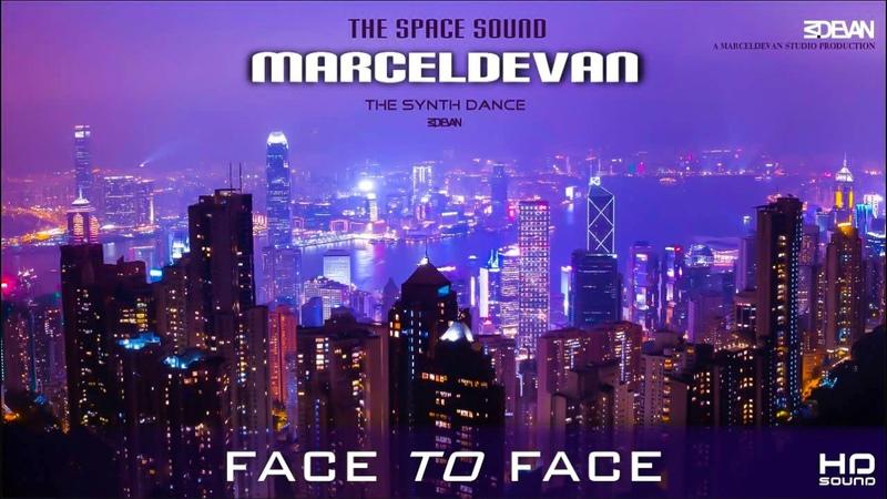 MarcelDeVan - Face To Face [ Vocoder Edit 2018 ]