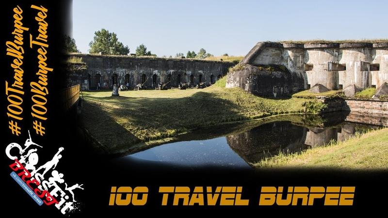 100 Travel Burpee 2. V форт Брестской крепости.