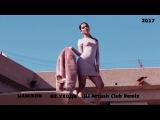 Mamikon - Не Уходи DJ ARTUSH Club Remix 2017 Русский Хит